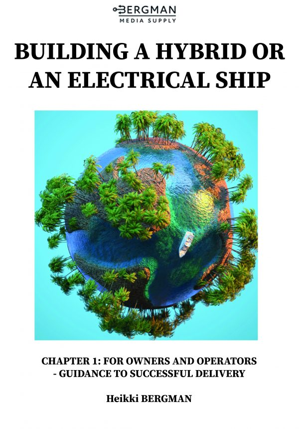 Electric and hybrid ship design